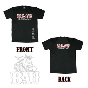 Bad Ass Unlimited Tees